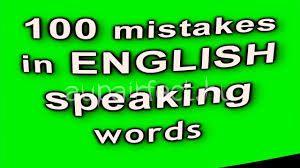100 gyakori angol nyelvhasználati hiba