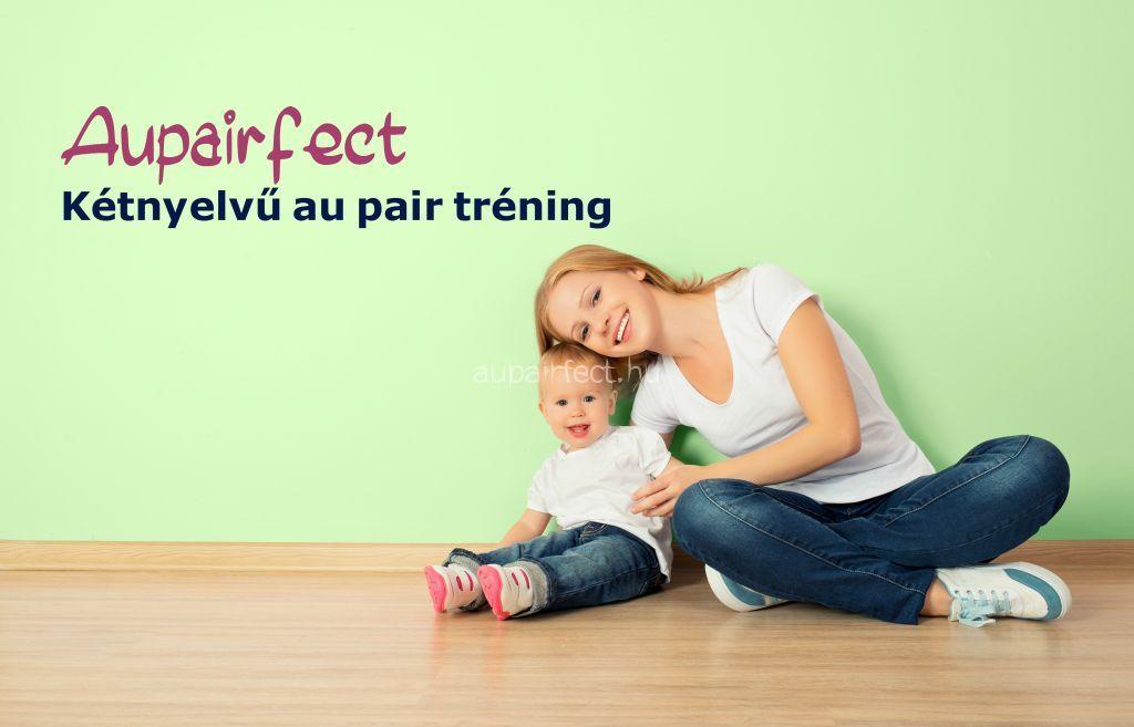 Au pair tréning - Minden egyhelyen, ami a sikeres programhoz szükséges!